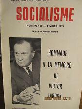 Socialisme Hommage à la mémoire de Victor Larock N°145 1978