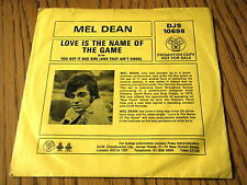 """MEL DEAN - LOVE IS THE NAME OF THE GAME  7"""" VINYL PS"""