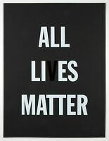 "Hank Willis Thomas ""ALL LI ES MATTER"" Ltd. Ed. Signed & Numbered Prints 24""x18"""