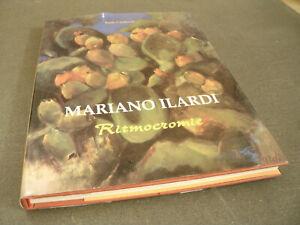 Mariano Ilardi - Ritmocromie 117 Pag. Anno 2002 Arte