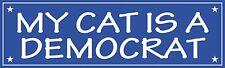 My Cat Is A Democrat Bumper Sticker Vinyl Decal Funny Humor Vote Political aY