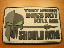 """TACTICAL MORALE PATCH """"THAT WHICH DOES NOT KILL ME SHOULD RUN"""" HOOK BACK LOOK!!"""