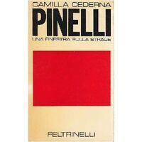 Camilla Cederna PINELLI una finestra sulla strage 1971 Feltrinelli di libro