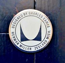 New listing HERMAN MILLER CHARLES EAMES ORIGINAL OFF WHITE LABEL TAG MEDALLION 60s Eames