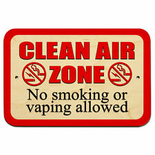 "Clean Air Zone No Smoking or Vaping Allowed Symbols 9"" x 6"" Wood Sign"