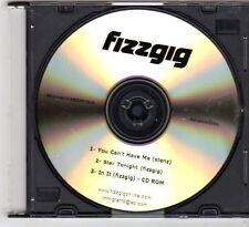 (FF869) Fizzgig, You Can't Have Me - 2005 DJ CD