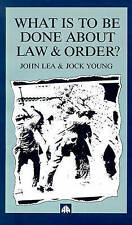 What is to Be Done About Law and Order?: Crisis in the Nineties-ExLibrary