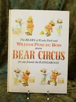 Vintage Children's Book - Bear Circus 1st Edition 1971