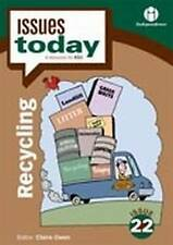Recycling (Issues Today Series) by Claire Owen
