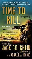 Time to Kill: A Sniper Novel