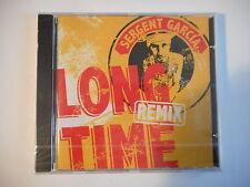 SERGENT GARCIA : LONG TIME ( REMIX ) [ CD-MAXI NEUF PORT GRATUIT ]