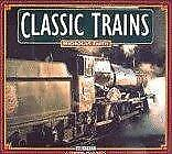 Classic Trains (Hb) (A Channel Four book), Faith, Used; Good Book