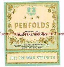 "1940s AUSTRALIA PENFOLDS ""Pre-War Strength"" HOSPITAL BRANDY Label"
