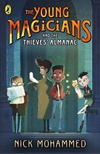 The Young Magicians and The Thieves' Almanac,Nick Mohammed