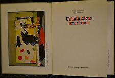 UN'INTUIZIONE AMERICANA,Furio Colombo Ugo Nespolo,ed. Luisella D'Alessandro 1983