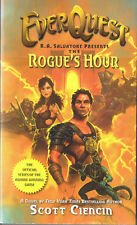 EverQuest: Rogue's Hour by Scott Ciencin (2005, Paperback, 1st Printing, Cds)