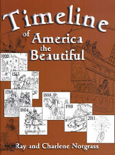 Notgrass Timeline of America the Beautiful Ray & Charlene Notgrass - NEW!