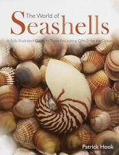 The World of Seashells: A Fully Illustrated Guide to These Fascinating Gifts fro