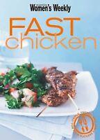 The Australian Women's Weekly Fast Chicken Cookbook