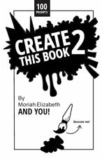 NEW Create This Book 2 By Moriah Elizabeth Paperback Free Shipping
