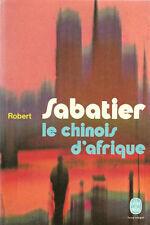 Sabatier Le chinois d'Afrique poche 1980