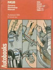 MG MGB MK2 GT COUPE & ROADSTER ( 1969 - 1977 ) OWNERS WORKSHOP MANUAL