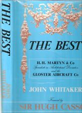 THE BEST, a history of H.H. Martyn & Co, Gloster Aircraft Co John Whitaker 1985