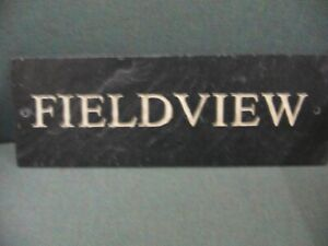 Slate Effect House Sign - FIELDVIEW   **REDUCED TO CLEAR **