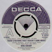 """BING CROSBY ~ THERE'S NOTHING THAT I HAVEN'T SUNG ABOUT ~ 1976 UK DEMO 7"""" SINGLE"""