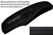 BLACK STITCH DASH DASHBOARD LEATHER SKIN COVER FITS BMW 5 SERIES E28 1981-1987