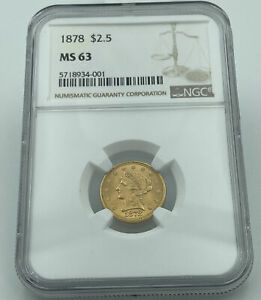 1878 NGC MS63 $2.5 Gold Liberty Lustrous Coin