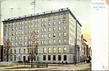 [SOLD] Postcard PA Wilkes Barre Raphael Tuck - Hotel Sterling - Series 5474 1908