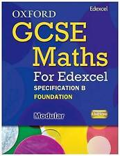 Oxford GCSE Maths for Edexcel: Specification B Student Book Foundation (E-G) by