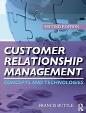 Customer Relationship Management: Concepts and Technologies by Stan Maklan
