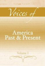 Voices of America Past and Present, Volume I
