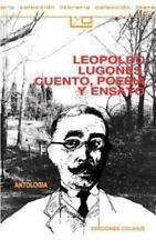 Leopoldo Lugones, Cuento, Poesia y Ensayo: Antologia (Paperback or Softback)