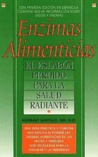 Enzimas Alimenticias/Food Enzymes: The Missing Link to Radiant Health (Food Enzy