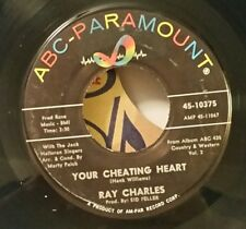 "Ray Charles ABC-Paramount 10375 ""YOUR CHEATING HEART"" (GREAT SOUL 45) PLAYS VG+"