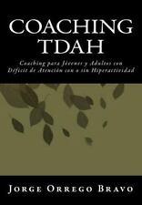 Coaching Tdah: Coaching Para J?venes Y Adultos Con D?ficit De Atenci?n  Con O...