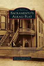 Sacramento's Alkali Flat (Hardback or Cased Book)