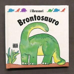 Libri bambini pop-up - I Librosauri - Brontosauro - 1^ ed. 1993