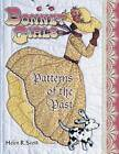 USED (GD) Bonnet Girls: Patterns of the Past by Helen R. Scott