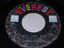 Ronny Douglass: Run, Run, Run / You Say 45