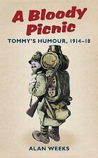 A Bloody Picnic: Tommy's Humour, 1914-18-ExLibrary