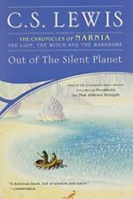 Out of the Silent Planet (Space Trilogy (Paperback