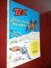 Tex Prima Edizione L.250 N.122 Sulle Piste del Nord! con Poster! Q.Edicola ▓