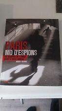 PARIS NID D'ESPIONS - Roger Faligot - Parigramme