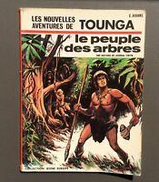 Les nouvelles aventures de Tounga. Le peuple des arbres. Dargaud 1972