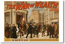 The War of Wealth - The Run on the Bank - Vintage Art POSTER
