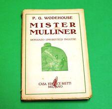 Mister Mulliner - P. G. Wodehouse - 1^ Ed. Bietti 1950 - Romanzo umoristico